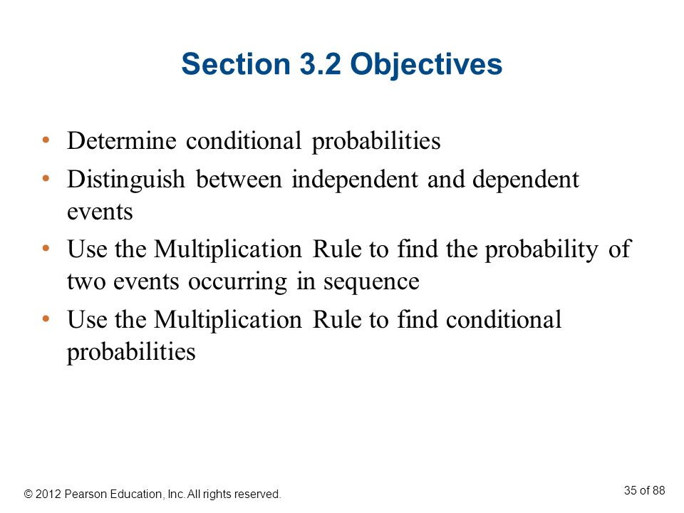 Section 3.2 Objectives Determine conditional probabilities