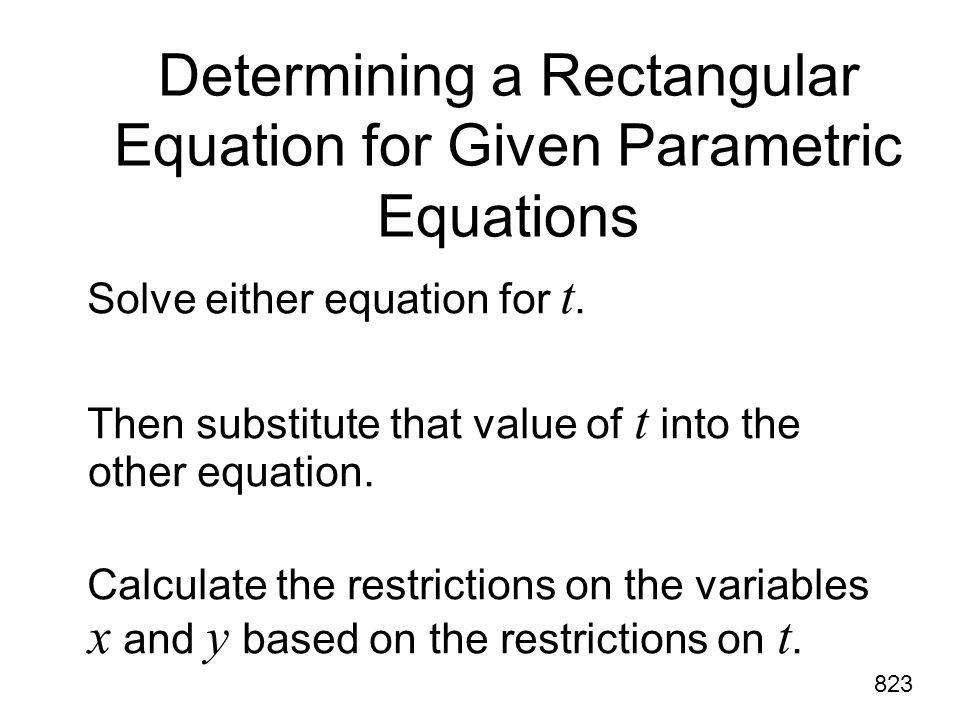 Determining a Rectangular Equation for Given Parametric Equations