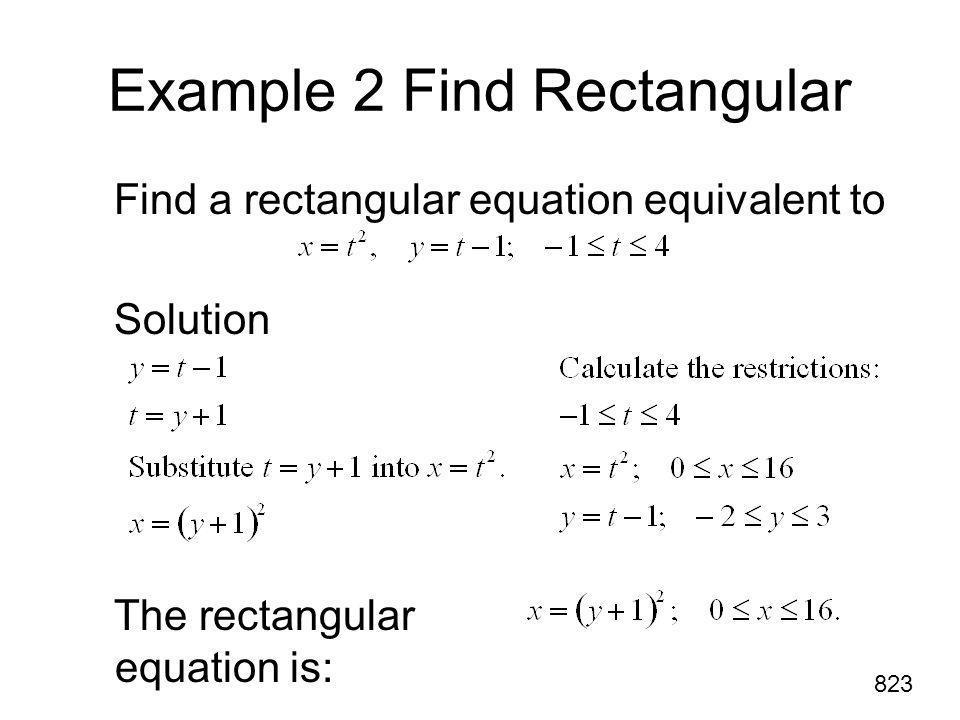 Example 2 Find Rectangular