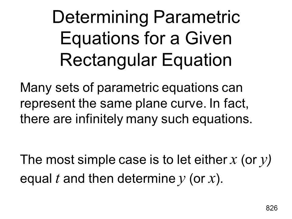 Determining Parametric Equations for a Given Rectangular Equation