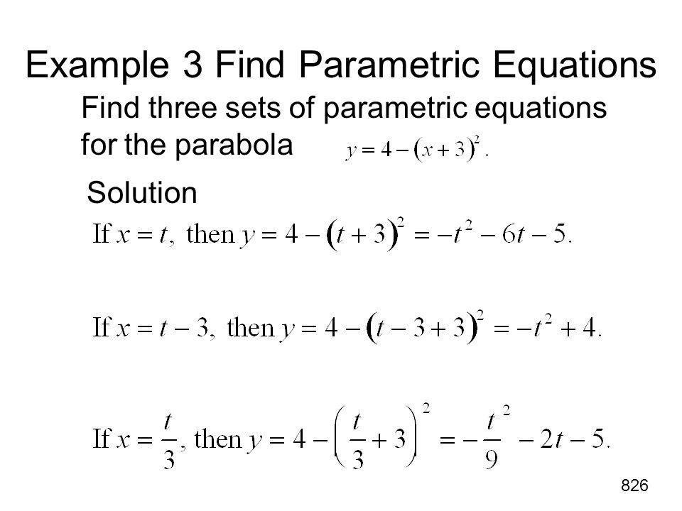Example 3 Find Parametric Equations