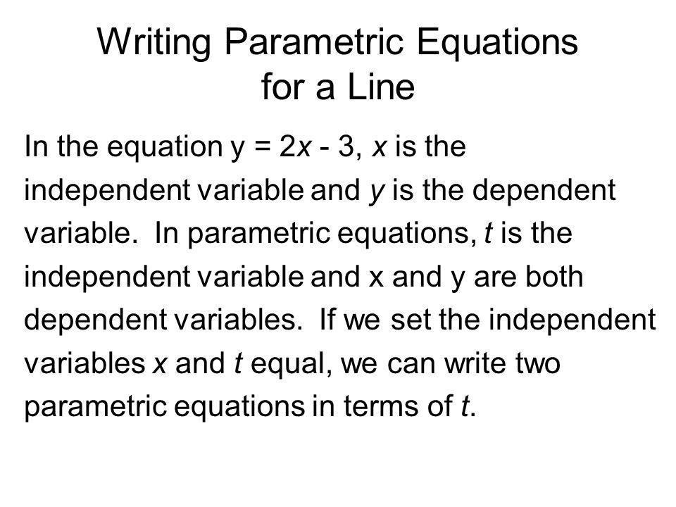 Writing Parametric Equations for a Line