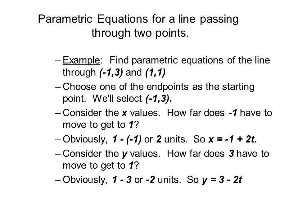 Parametric Equations for a line passing