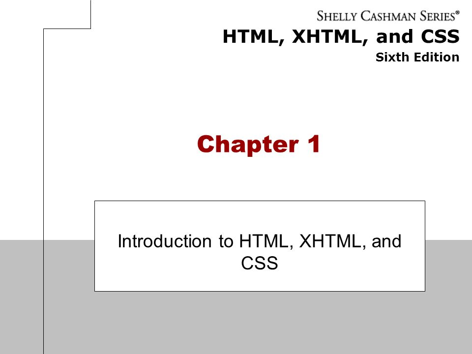 Introduction to HTML, XHTML, and CSS