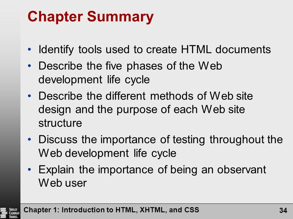 Chapter Summary Identify tools used to create HTML documents