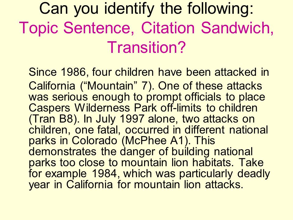 Can you identify the following: Topic Sentence, Citation Sandwich, Transition