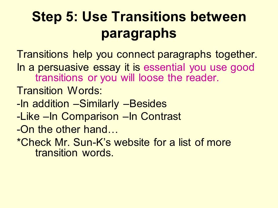 good transitions use essay Do use subordinators to create transitions between paragraphs essay example notice the differences in the following example with and without the transitions:.