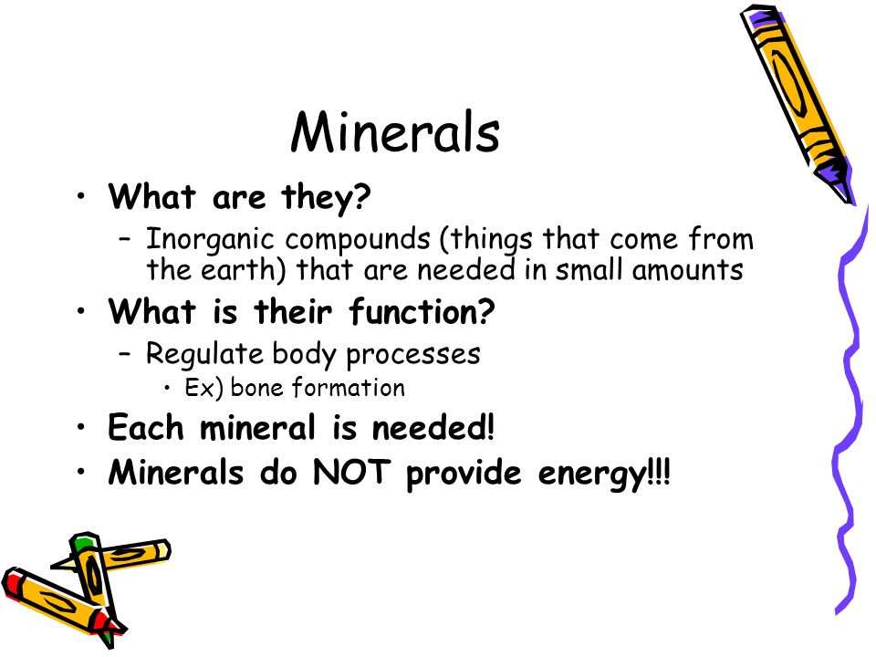 Minerals What are they What is their function