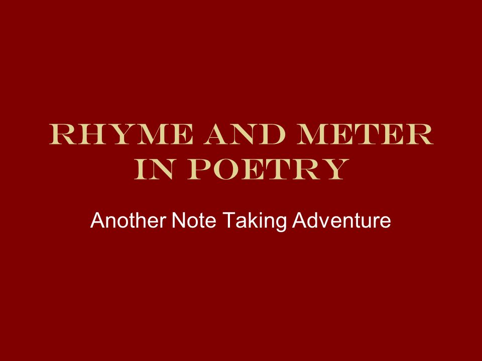 Rhyme and Meter in Poetry