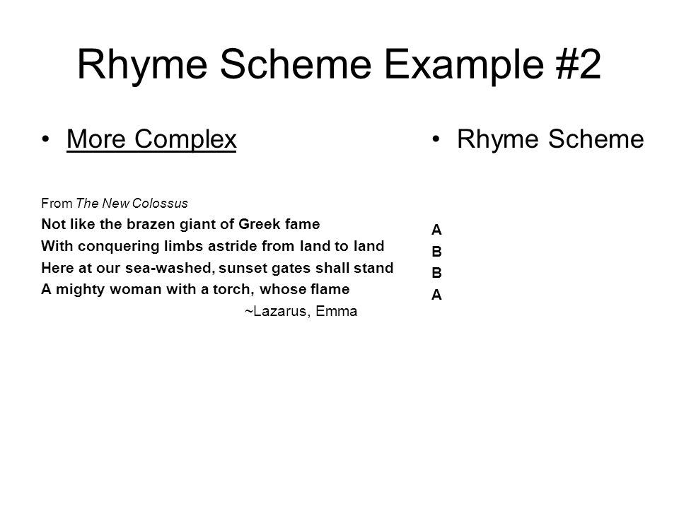 Rhyme Scheme Example #2 More Complex Rhyme Scheme