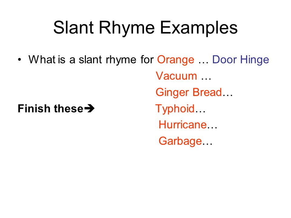 Slant Rhyme Examples What is a slant rhyme for Orange … Door Hinge