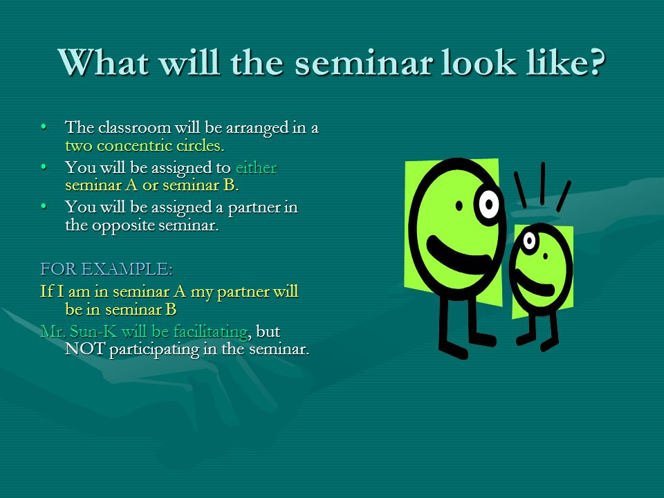 What will the seminar look like