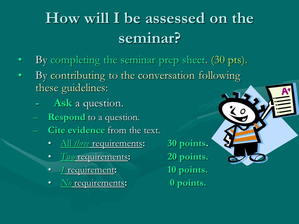 How will I be assessed on the seminar