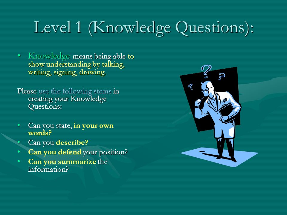 Level 1 (Knowledge Questions):