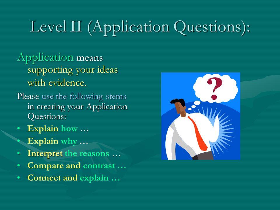 Level II (Application Questions):