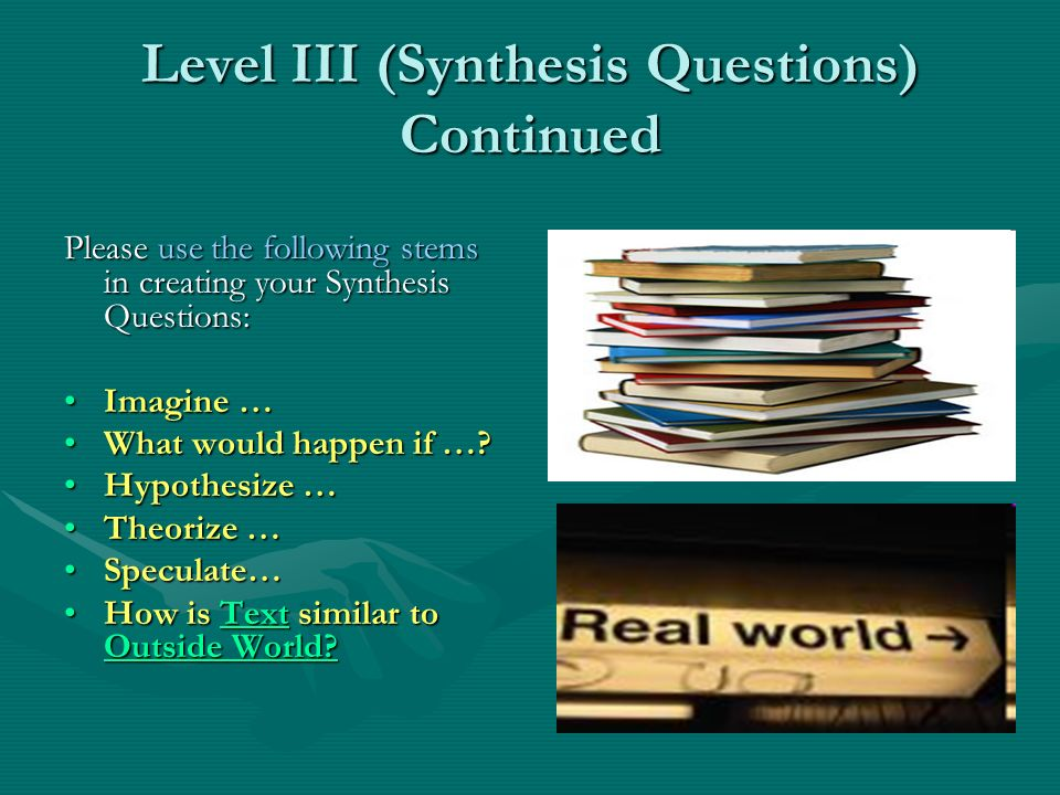 Level III (Synthesis Questions) Continued