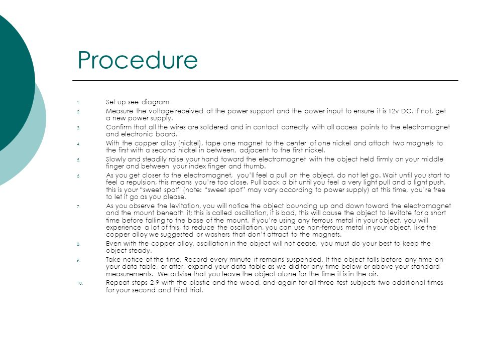 Procedure Set up see diagram