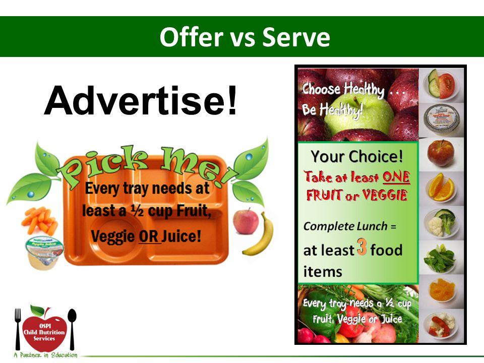 Advertise! Offer vs Serve