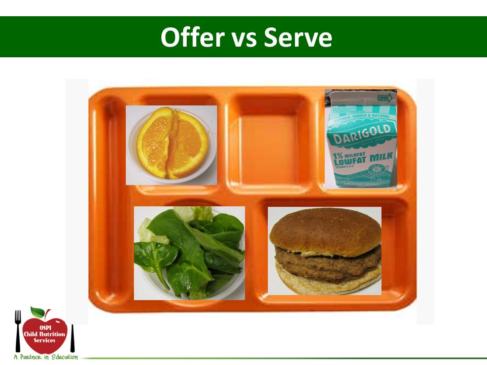 Offer vs Serve If a student declines the broccoli does this remain a reimbursable meal -How many components: 5.