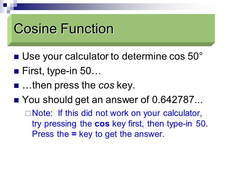 Cosine Function Cosine Function