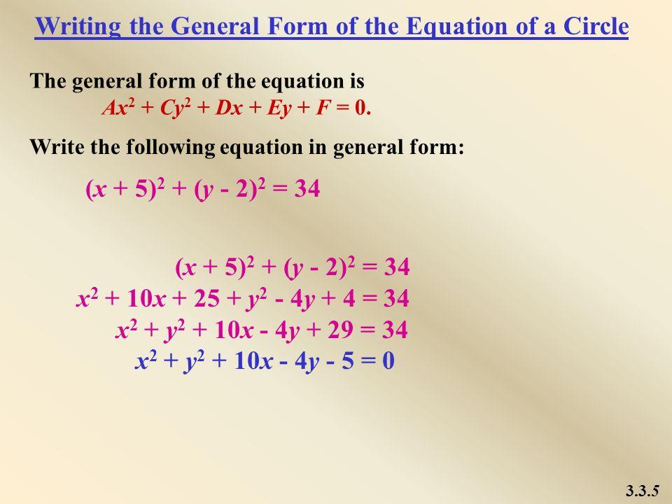 Writing the General Form of the Equation of a Circle