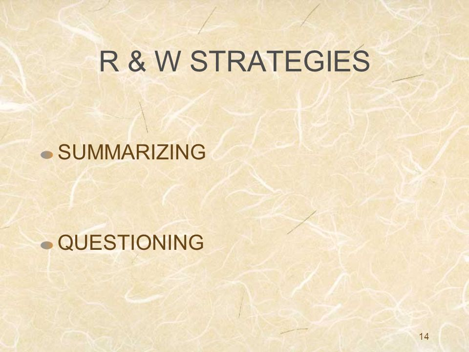 R & W STRATEGIES SUMMARIZING QUESTIONING
