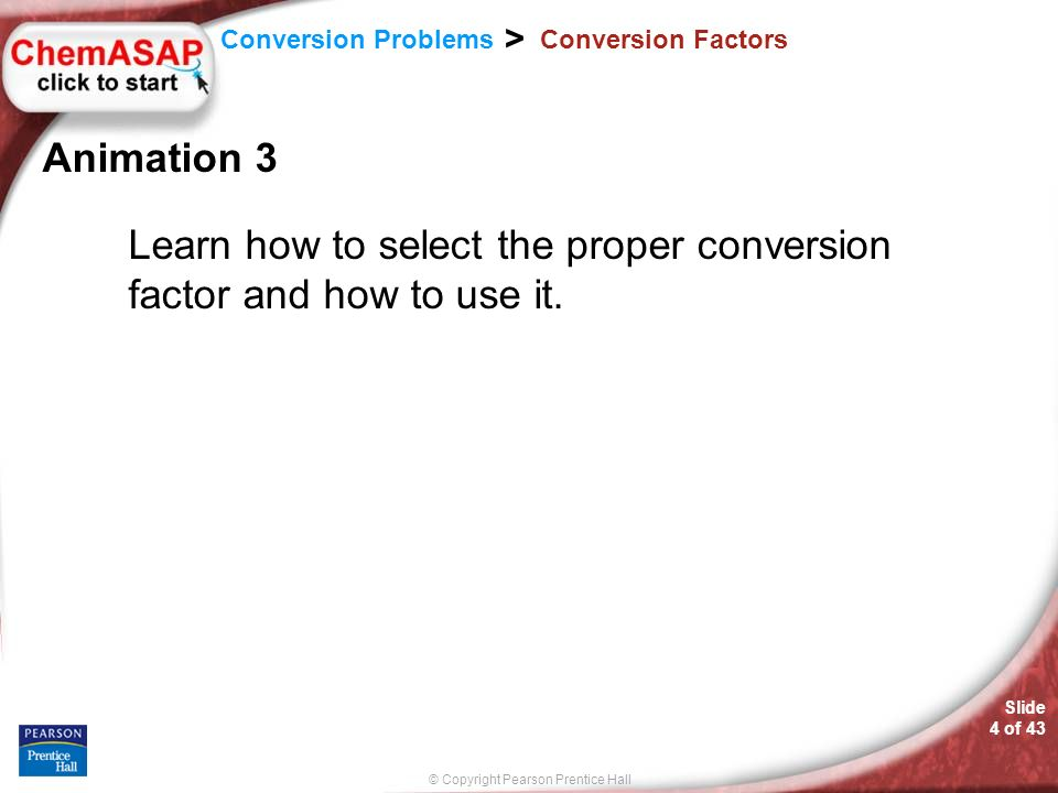 Learn how to select the proper conversion factor and how to use it.