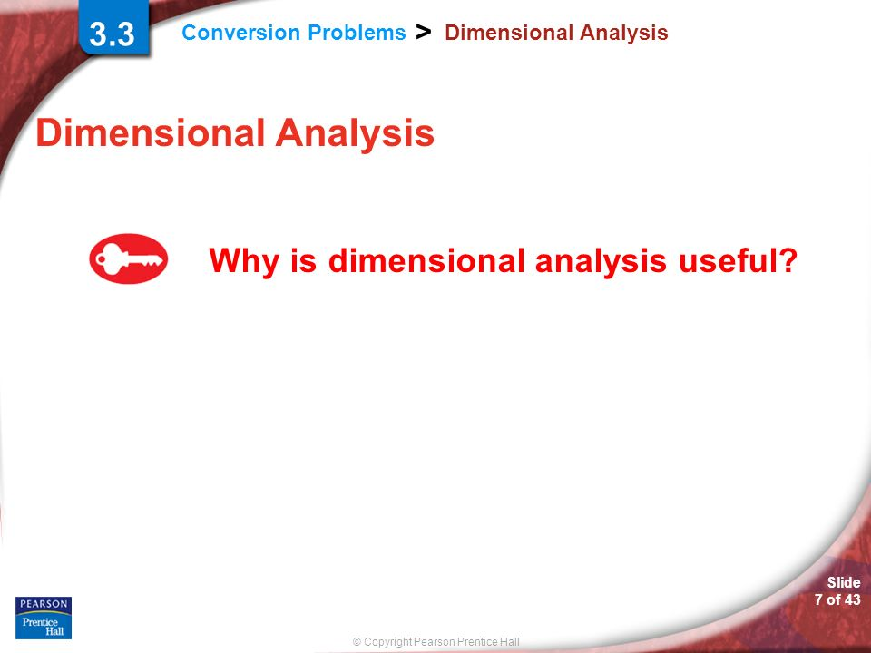 Dimensional Analysis 3.3 Why is dimensional analysis useful
