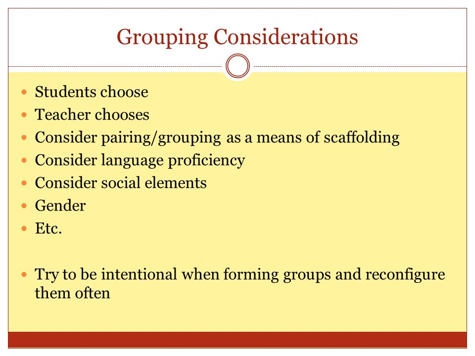 Grouping Considerations