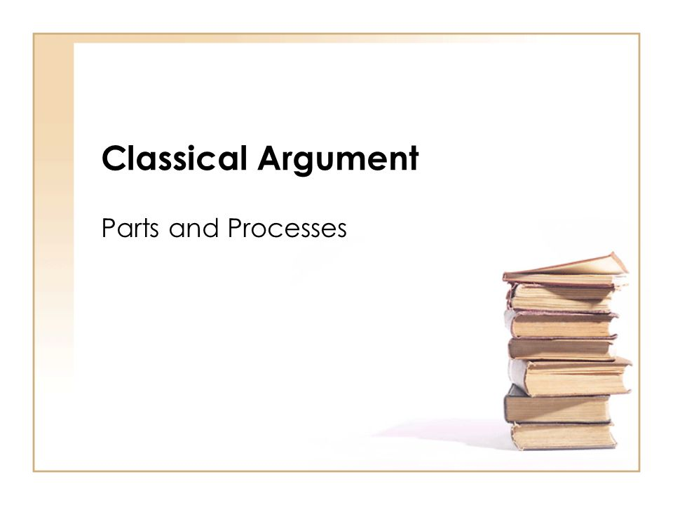 Classical Argument Parts and Processes