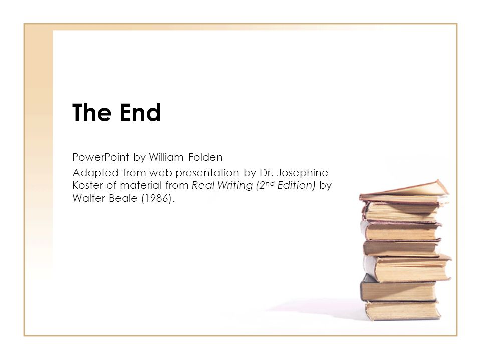 The End PowerPoint by William Folden
