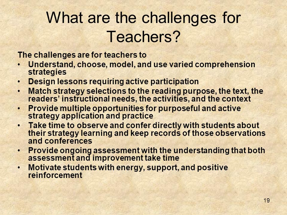 What are the challenges for Teachers