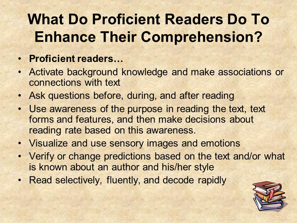 What Do Proficient Readers Do To Enhance Their Comprehension