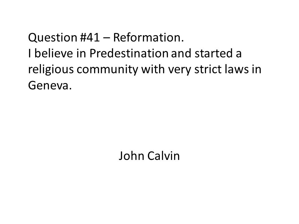 Question #41 – Reformation