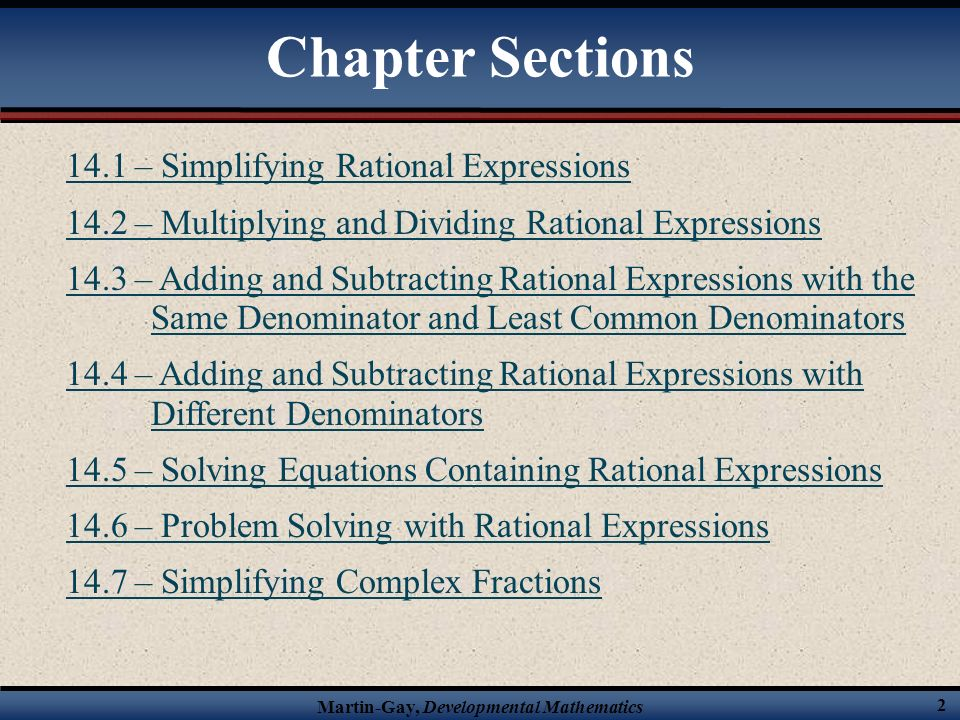 Chapter Sections 14.1 – Simplifying Rational Expressions