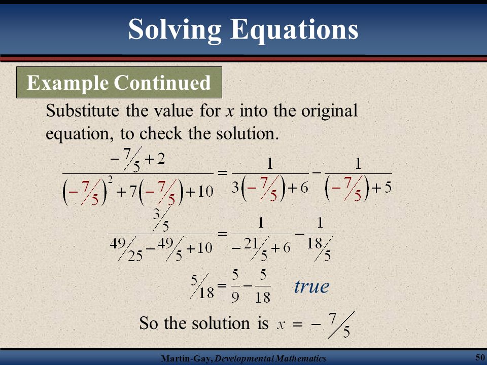 Solving Equations Example Continued true