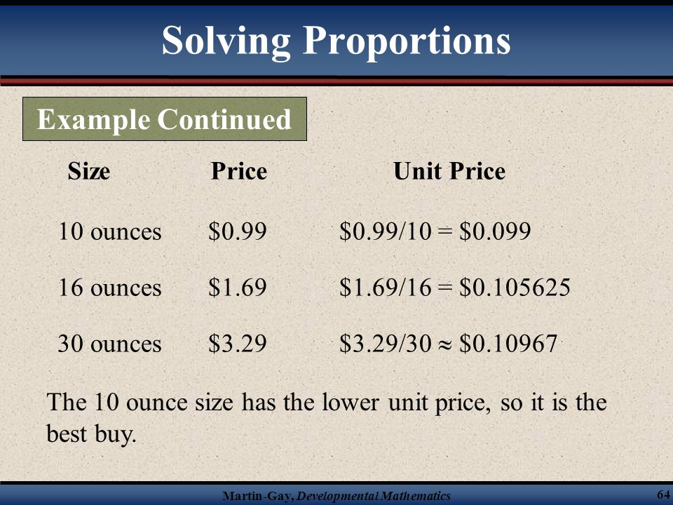 Solving Proportions Example Continued Size Price Unit Price