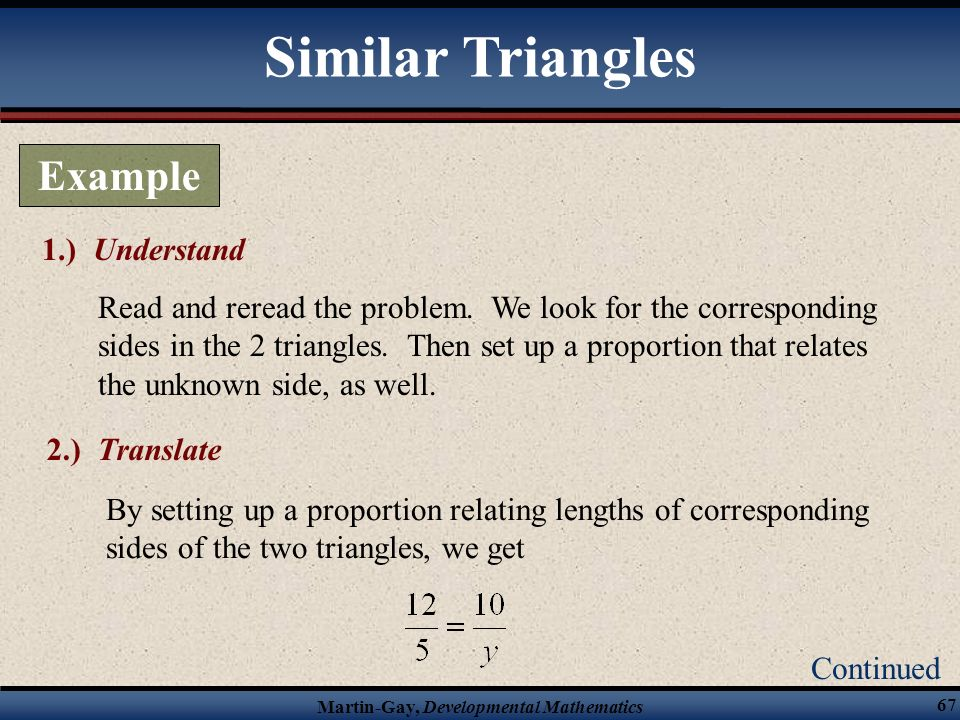 Similar Triangles Example 1.) Understand