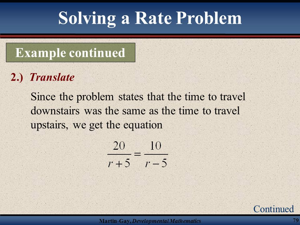 Solving a Rate Problem Example continued 2.) Translate
