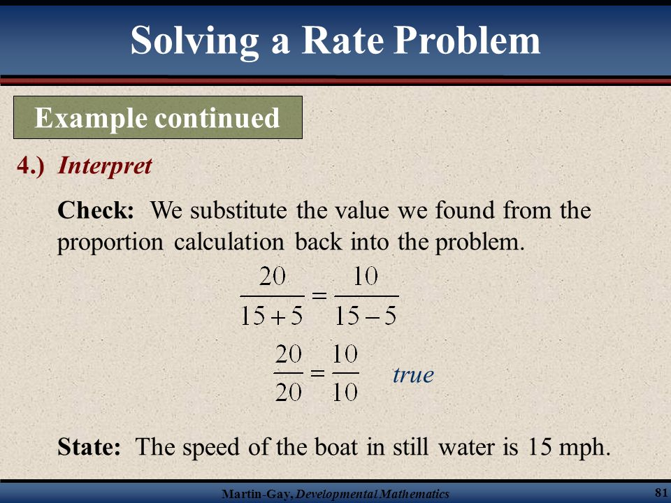 Solving a Rate Problem Example continued 4.) Interpret