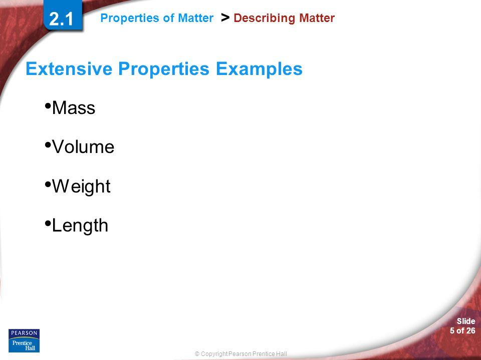 Extensive Properties Examples Mass Volume Weight Length