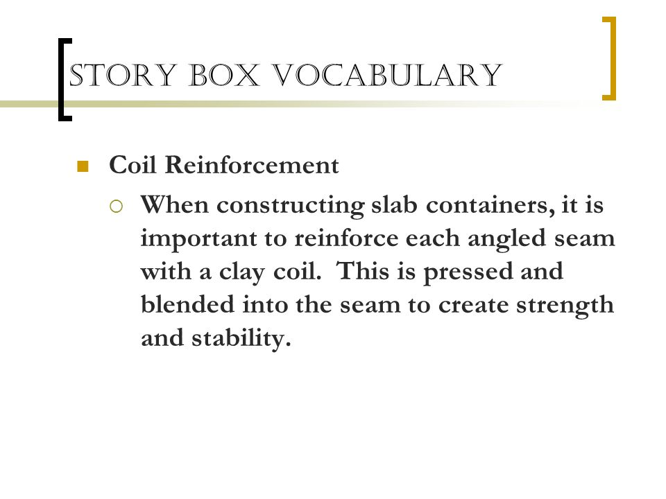 Story Box Vocabulary Coil Reinforcement