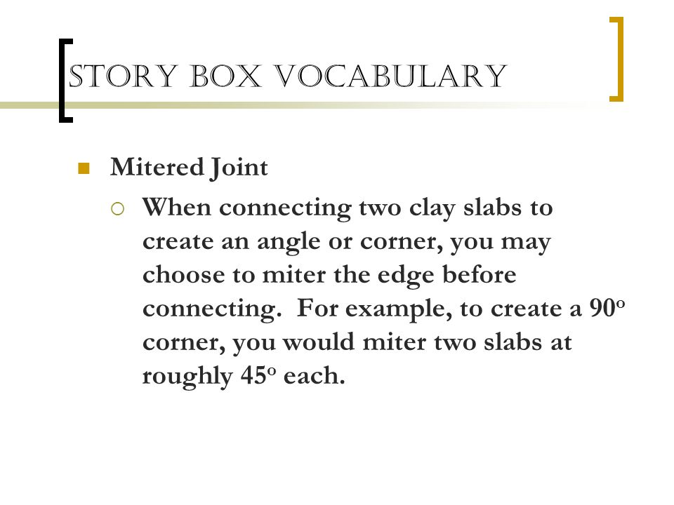 Story Box Vocabulary Mitered Joint
