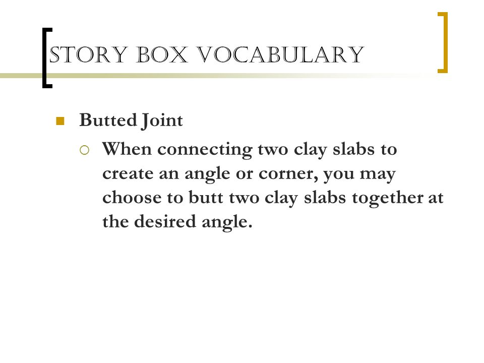 Story Box Vocabulary Butted Joint