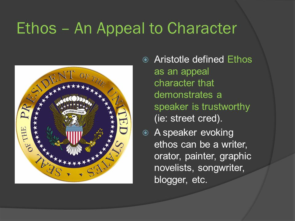 Ethos – An Appeal to Character