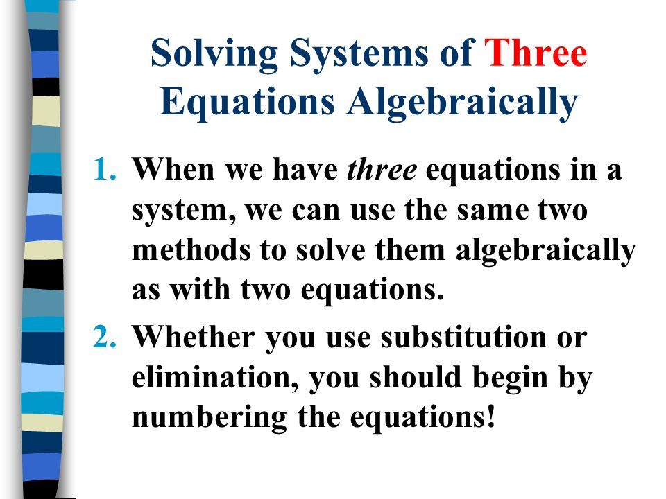 Solving Systems of Three Equations Algebraically