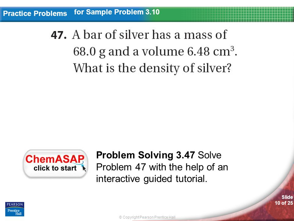 for Sample Problem 3.10 Problem Solving 3.47 Solve Problem 47 with the help of an interactive guided tutorial.