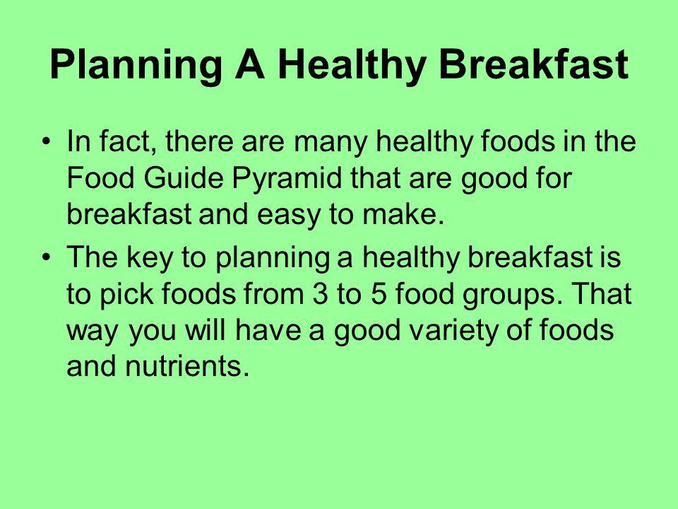 Planning A Healthy Breakfast