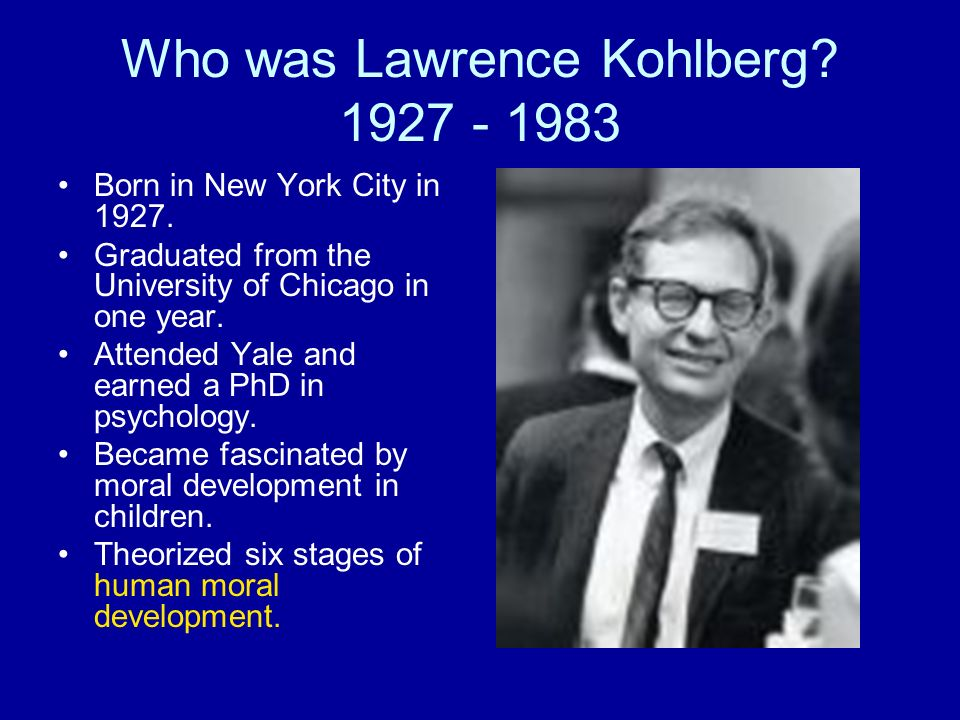 Who was Lawrence Kohlberg