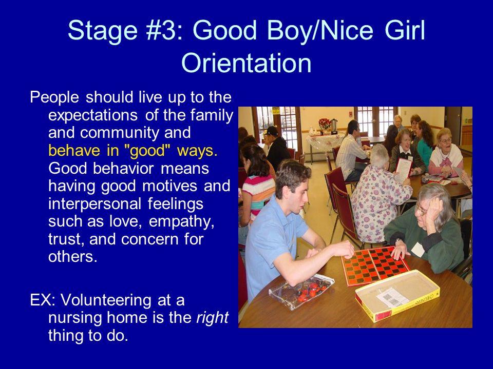 Stage #3: Good Boy/Nice Girl Orientation